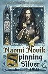 Spinning Silver par Novik