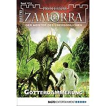 Professor Zamorra - Folge 1074: Götterdämmerung