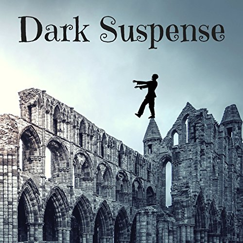 Dark Suspense - Best Horror Movie Theme Songs, Haunted House Music for Scary Halloween