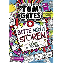 Tom Gates, Band 08: Bitte nicht stören, Genie bei der Arbeit ... (German Edition)