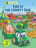 Fun at the County Fair (John Deere Lift-the-Flap Books) by Dena Neusner (2005-09-20)