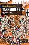 Tannenberg - 15 juillet 1410