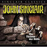 John Sinclair Classics - Folge 7 : Die Tochter der Hölle