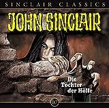 John Sinclair Classics - Folge 7 : Die Tochter der Hölle - Jason Dark und Helmut Rellergerd