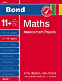 Bond Maths Assessment Papers: 11+-12+ Years Book 1  (Bond Assessment Papers)