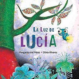 La luz de Lucía (Lucys Light)