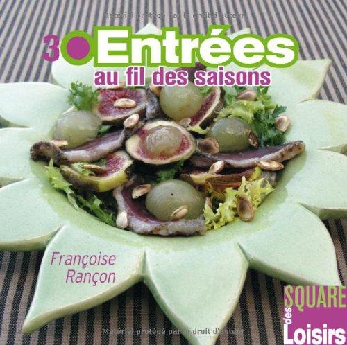 30 entrées au fil des saisons par Rancon/Françoise