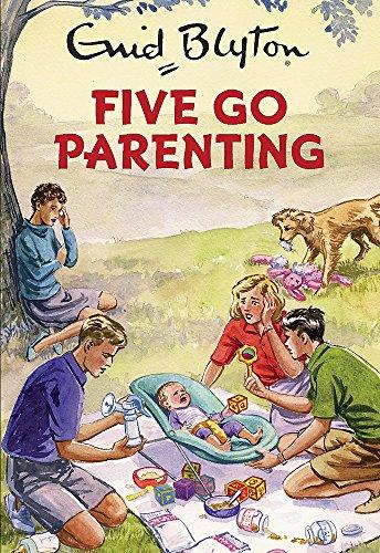 Five go parenting (Enid Blyton for Grown Ups) por Enid Blyton