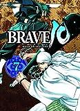 Brave 10: Bd. 7