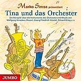 Tina und das Orchester: Ein Hörspiel über die Instrumente des Orchesters