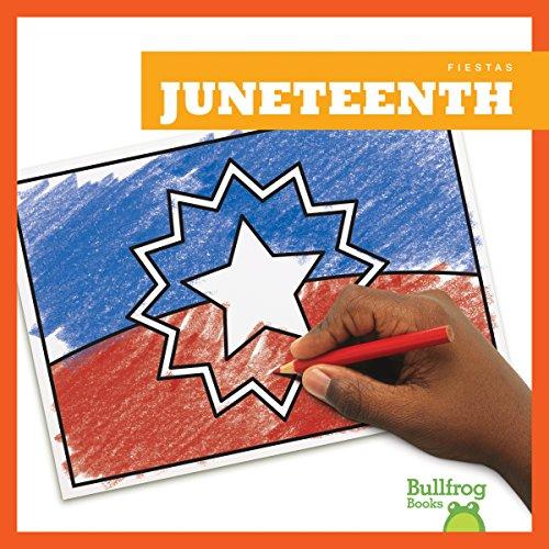 Juneteenth (Juneteenth) (Fiestas /Holidays) por R. J. Bailey