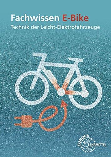 Fachwissen E-Bike: Technik der Leicht-Elektrofahrzeuge