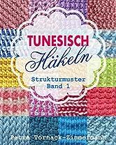 Tunesische Häkelmuster Reihe In 3 Bänden