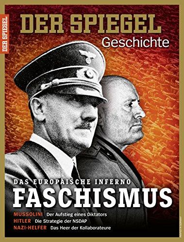 Preisvergleich Produktbild SPIEGEL GESCHICHTE 3/2017: Faschismus