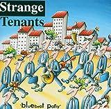 Songtexte von Strange Tenants - Bluebeat Party