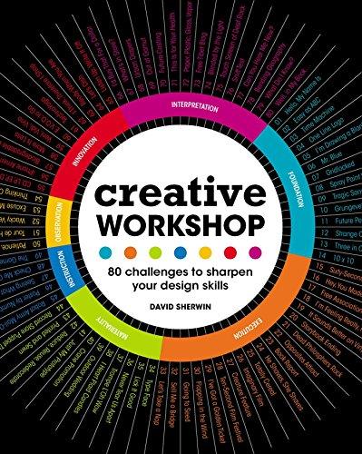 Creative Workshop: 80 Challenges to Sharpen Your Design Skills (English Edition) por David Sherwin