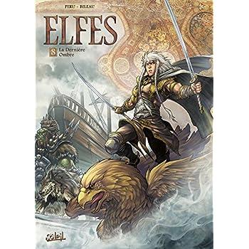Elfes T08 La Dernière Ombre