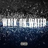 Walk On Water [feat. Beyoncé] [Explicit]