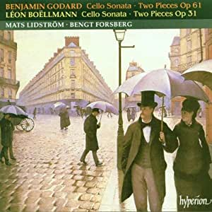 Godard: Cello Sonata; Two Pieces, Op. 61; Boëllmann: Cello Sanata; Two Pieces, Op. 31