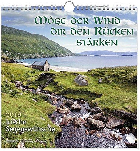 Möge der Wind dir den Rücken stärken 2019: Kalender mit irischen Segenswünschen