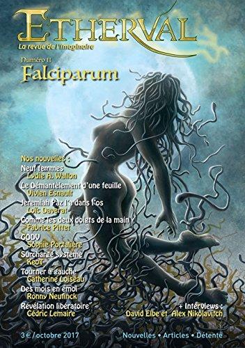 Etherval : Falciparum: Parasites et symbiotes
