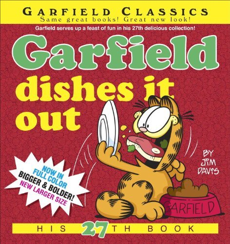Garfield Dishes it out: His 27th Book (Garfield Classics) by Jim Davis (22-May-2014) Paperback