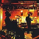 Isaac Scott Posthumous Blues Live