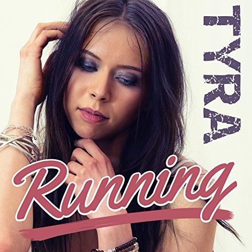 Tyra - Running