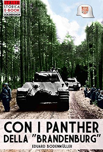 """Con i Panther della """"Brandeburg"""" (Italia Storica Ebook Vol. 10)"""