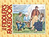 The Fiddler's Fakebook: The Ultimate Sourcebook For The Traditional Fiddler by Brody, David (1/1/1992)