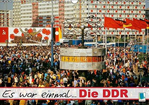 Es war einmal ... Die DDR (Wandkalender 2019 DIN A3 quer): Die DDR: im Osten Deutschlands (Monatskalender, 14 Seiten ) (CALVENDO Wissen)