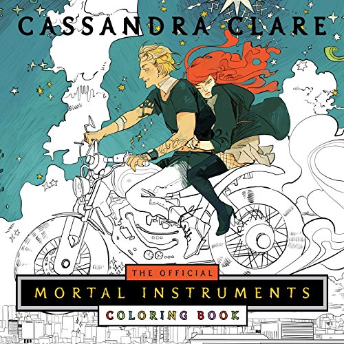 The Mortal Instruments Coloring Book por Cassandra Clare