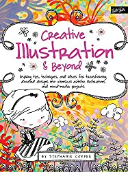 Creative... and Beyond: Inspiring tips, techniques, and ideas for transforming doodled designs into whimsical artistic illustrations and mixed-media projects