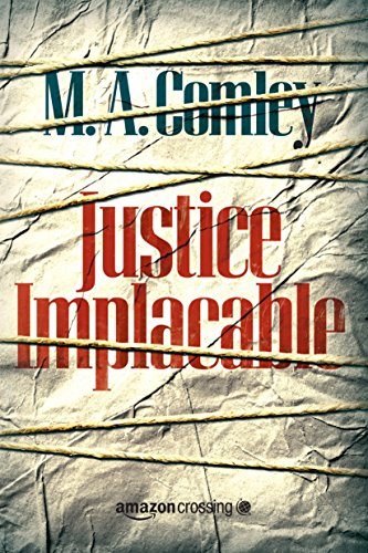 Justice Implacable (Justice Série t. 1)