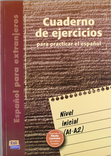 Cuaderno De Ejercicios Nivel Inicial (Beginners Level)