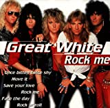 Songtexte von Great White - Rock Me