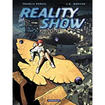 Reality Show – tome 2 - Direct Live