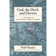 God, the Devil, and Darwin: A Critique of Intelligent Design Theory (English Edition)