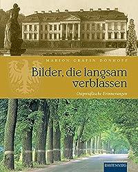 Bilder, die langsam verblassen: Ostpreußische Erinnerungen