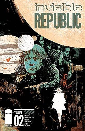 Invisible Republic Volume 2