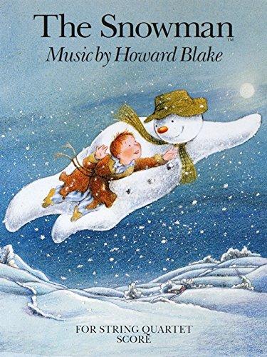 Howard Blake: the Snowman for String Quartet (Score)