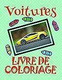 Livre de Coloriage Voitures ✌: Voitures Livre de Coloriage pour les enfants 4-8 ans! ✎...