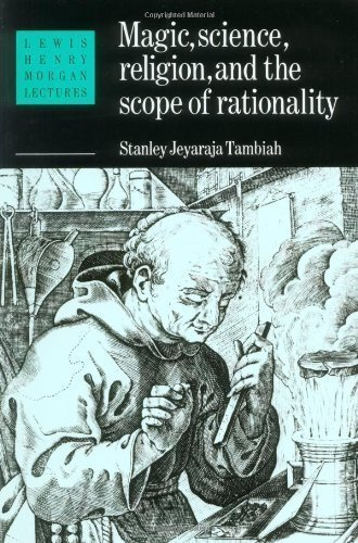 magic-science-and-religion-and-the-scope-of-rationality-lewis-henry-morgan-lectures-by-tambiah-stanl