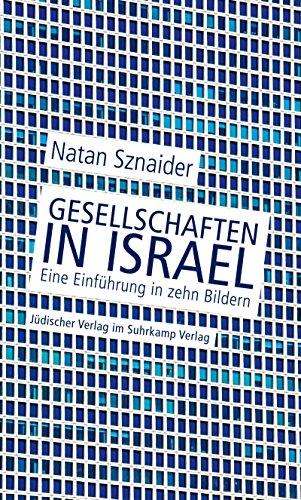 Gesellschaften in Israel: Eine Einführung in zehn Bildern