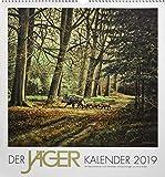 Der Jäger Kalender 2019: Reproduktionen authentischer Jagdmotive nach Gemälden und Zeichnungen