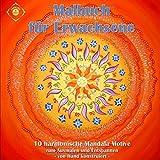 Malbuch für Erwachsene: Mandalas voller Harmonie - zum Ausmalen und Entspannen
