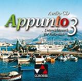 Appunto. Unterrichtswerk für Italienisch als 3. Fremdsprache / Appunto Audio-CD 3