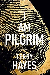 I Am Pilgrim: A Thriller by Terry Hayes (2014-12-10)