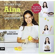 Cocina con Aina y conviértete en Superchef