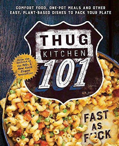 Thug Kitchen 101: Fast as F*ck por Thug Kitchen